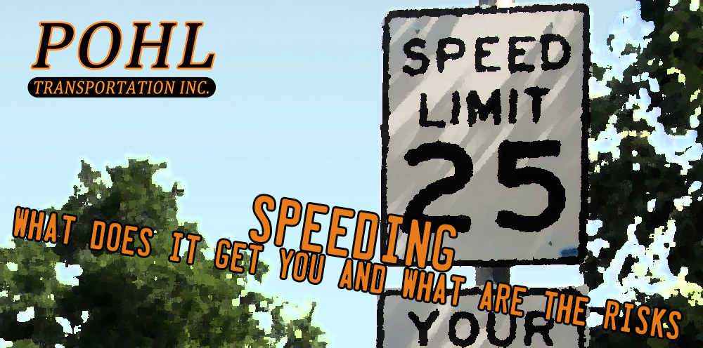 Speeding – What Does It Get You and What Are the Risks | Pohl